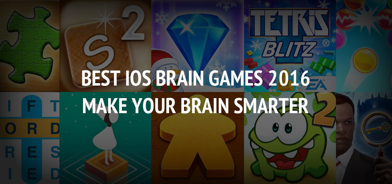 Best iOS Brain Games 2016 - Make Your Brain Smarter