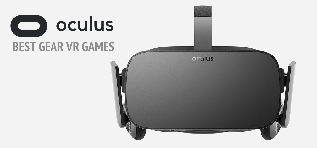 Best Gear VR Games