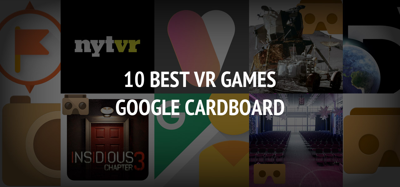 10 best VR games for Google Cardboard