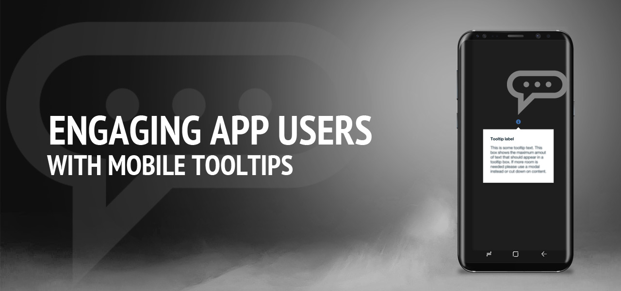Engaging App Users with Mobile Tooltips
