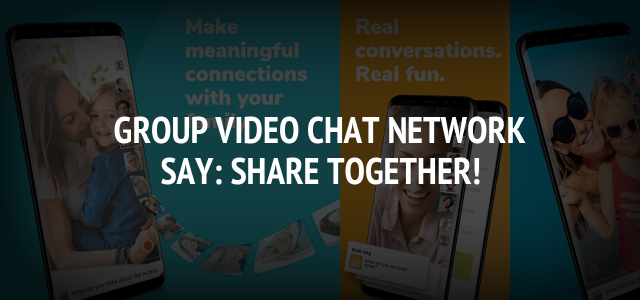 Group Video Chat Network - Say