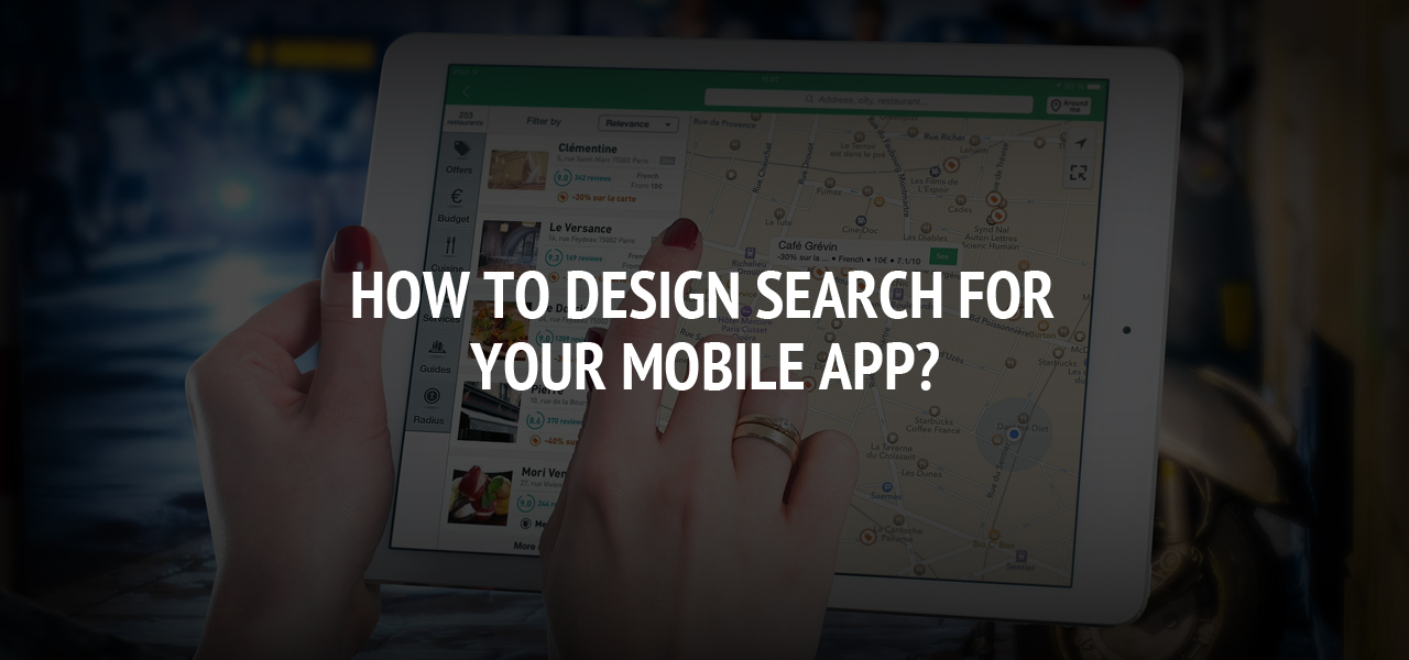 How to Design Search for Your Mobile App?