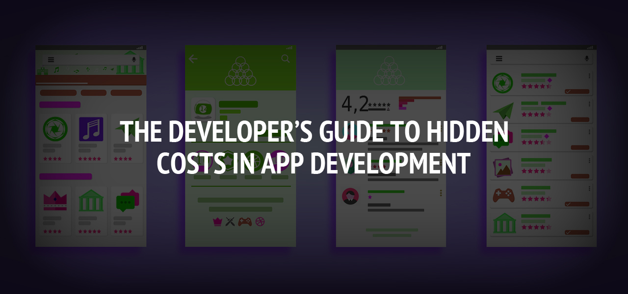 The Developer's Guide to Hidden Costs in App Development
