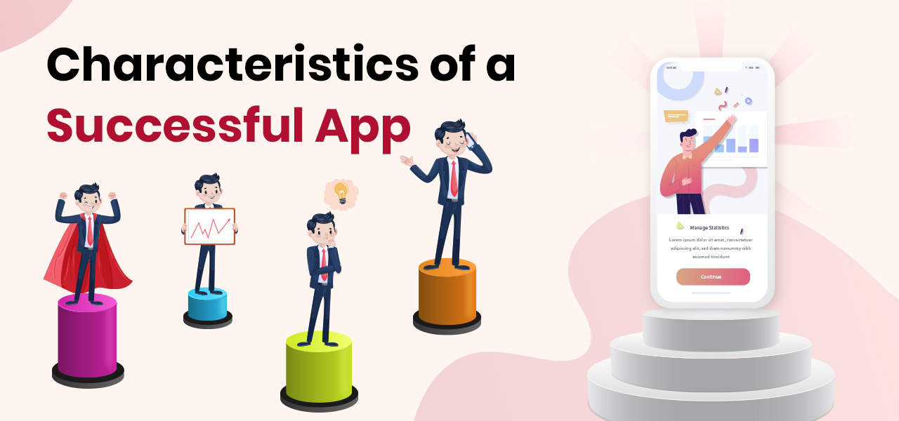 5 Characteristics To Make App Successful