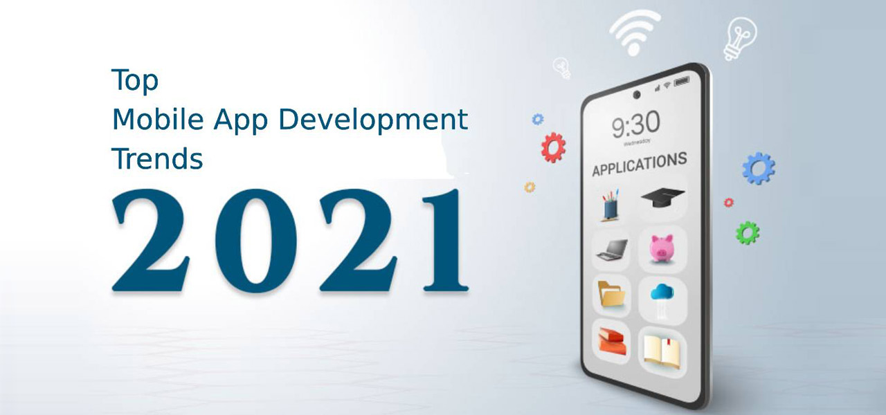 Top 10 Mobile App Development Trends 2021?